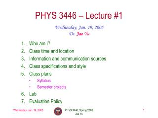 PHYS 3446 � Lecture #1