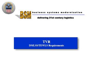 TVR DMLSS/TEWLS Requirements