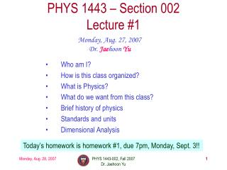 PHYS 1443 � Section 002 Lecture #1