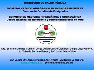 MINISTERIO DE SALUD PÚBLICA HOSPITAL CLÍNICO QUIRÚRGICO HERMANOS AMEIJEIRAS