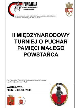 WARSZAWA 30.07. – 02.08. 2009