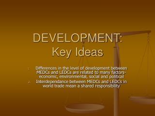 DEVELOPMENT:  Key Ideas
