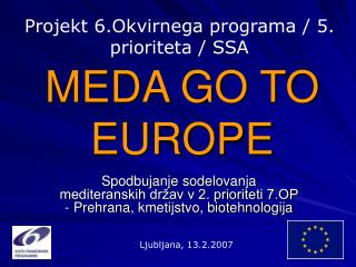 MEDA GO TO EUROPE