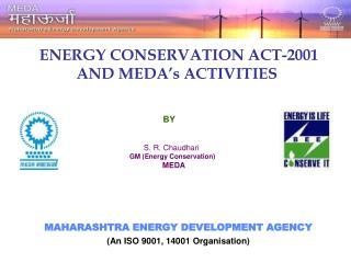 MAHARASHTRA ENERGY DEVELOPMENT AGENCY (An ISO 9001, 14001 Organisation)