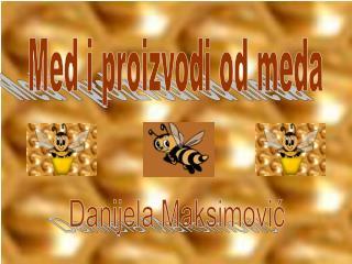 Med i proizvodi od meda