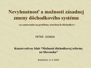 """Konzervatívny klub """"Možnosti dôchodkovej reformy na Slovensku"""""""