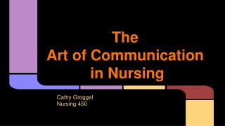 The  Art of Communication  in Nursing