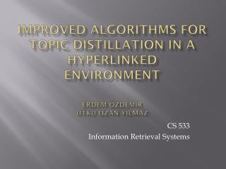 CS 533 Information Retrieval Systems