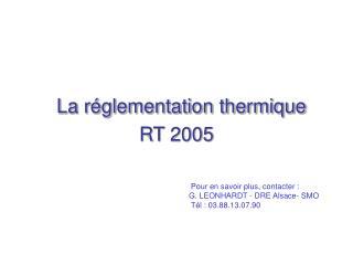 La réglementation thermique RT 2005