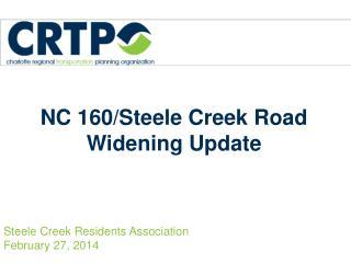 NC 160/Steele Creek Road Widening Update