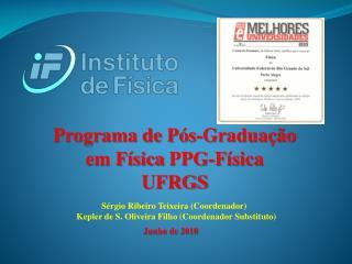 Programa de Pós-Graduação em Física  PPG-Física UFRGS