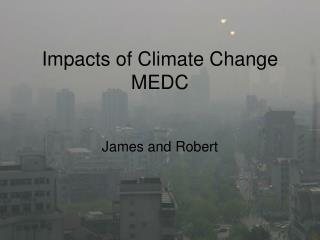 Impacts of Climate Change MEDC