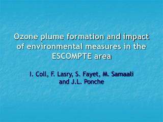 Ozone plume formation and impact of environmental measures in the ESCOMPTE area