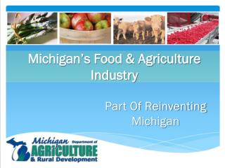 Michigan�s Food & Agriculture Industry