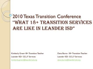 "2010 Texas Transition Conference "" What 18+ Transition Services are Like in Leander ISD"""