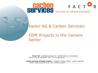 Factor AG  Carbon Services:  CDM Projects in the Cement Sector