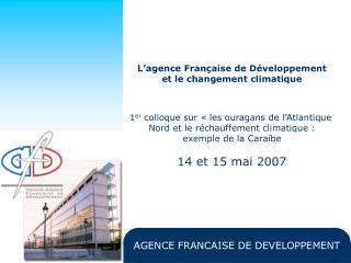 L'agence Française de Développement et le changement climatique