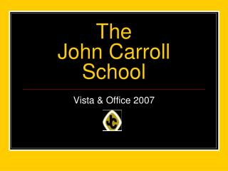 The John Carroll School