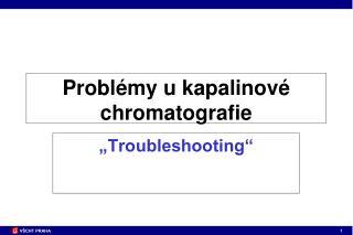 Problémy u kapalinové chromatografie