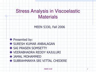 Stress Analysis in Viscoelastic Materials