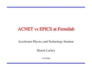 ACNET vs EPICS at Fermilab
