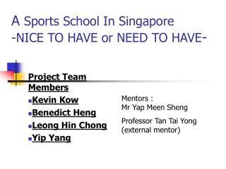A  Sports School In Singapore -NICE TO HAVE or NEED TO HAVE -