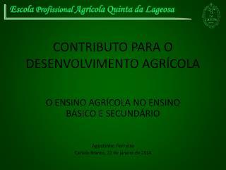 CONTRIBUTO PARA O DESENVOLVIMENTO AGR�COLA