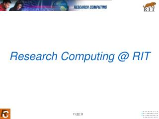 Research Computing @ RIT
