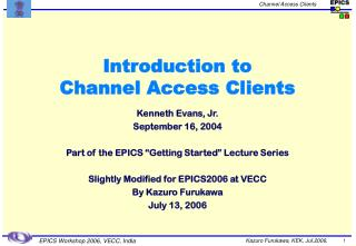 Introduction to  Channel Access Clients