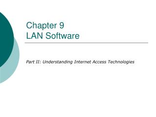 Chapter 9 LAN Software