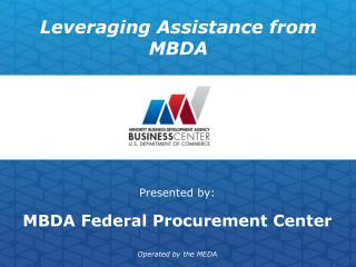 Leveraging Assistance from MBDA
