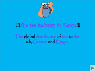 !!! The tea industry in Kenya !!!