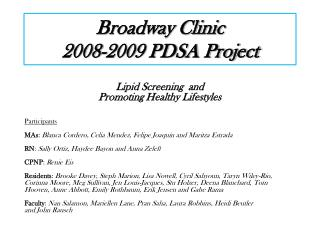 Broadway Clinic  2008-2009 PDSA Project