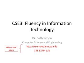 CSE3: Fluency in Information Technology