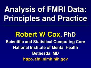 Analysis of FMRI Data: Principles and Practice