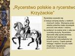 Rycerstwo polskie a rycerstwo Krzyzackie