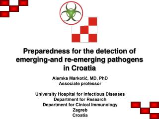 Preparedness for the detection of emerging-and re-emerging pathogens in Croatia