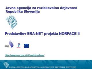 Predstavitev ERA-NET projekta NORFACE II arrs.si/sl/medn/norface/