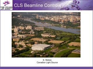E.  Matias Canadian Light Source