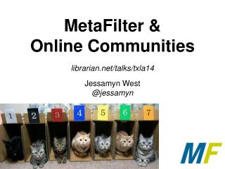 MetaFilter & Online Communities