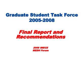 Graduate Student Task Force 2005-2008