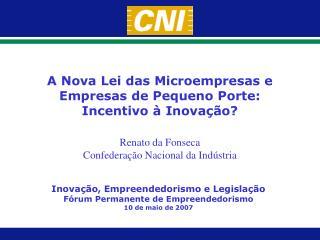 Renato da Fonseca Confederação Nacional da Indústria