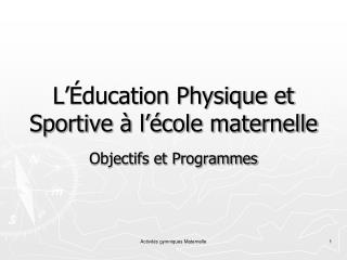 L��ducation Physique et Sportive � l��cole maternelle