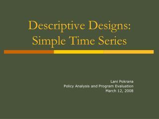 Descriptive Designs: Simple Time Series