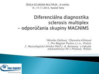 Diferenciálna  diagnostika sclerosis multiplex - odporúčania skupiny MAGNIMS