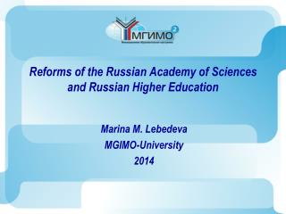 Reforms of the Russian Academy of Sciences and Russian Higher Education