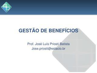 GESTÃO DE BENEFÍCIOS
