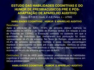 Sousa, B.R.M.S; Couto, E.A.B; Felipe, L – UFMG