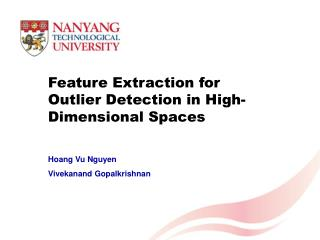 Feature Extraction for Outlier Detection in High-Dimensional Spaces