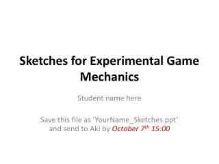 Sketches for Experimental Game Mechanics